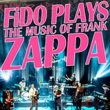 FiDO PLAYS ZAPPA - DIRTY FINGERS TOUR 2017